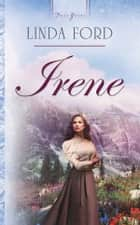 Irene ebook by Linda Ford