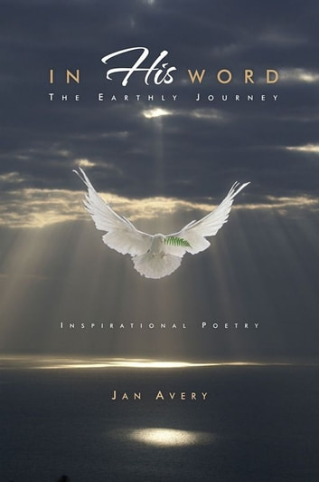 In His Word - The Earthly Journey ebook by Jan Avery