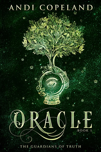 Oracle - The Guardians of Truth ebook by Andi Copeland
