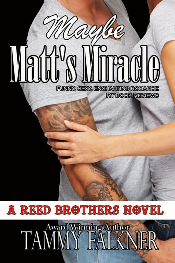 Maybe Matt's Miracle ebook by Tammy Falkner