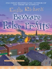 Beware False Profits ebook by Emilie Richards
