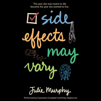 Side Effects May Vary audiobook by Julie Murphy