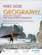 WJEC GCSE Geography ebook by Andy Leeder, Alan Brown, Gregg Coleman,...