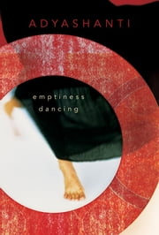 Emptiness Dancing ebook by Kobo.Web.Store.Products.Fields.ContributorFieldViewModel