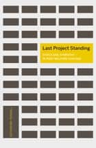 Last Project Standing ebook by Catherine Fennell