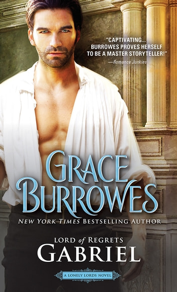 Gabriel - Lord of Regrets ebook by Grace Burrowes