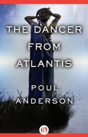 The Dancer from Atlantis ebook by Poul Anderson