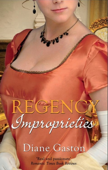 Regency Improprieties: Innocence and Impropriety / The Vanishing Viscountess (Mills & Boon M&B) ebook by Diane Gaston