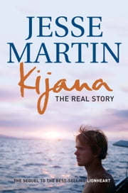 Kijana - The Real Story ebook by Jesse Martin