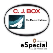 The Master Falconer: A Joe Pickett Short Story - A Penguin eSpecial from G.P. Putnam & Sons ebook by C. J. Box