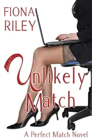 Unlikely Match ebook by Fiona Riley