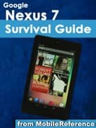 Google Nexus 7 Survival Guide ebook by Toly K