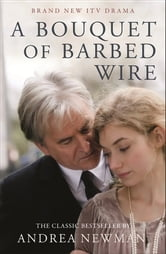 A Bouquet of Barbed Wire ebook by Andrea Newman