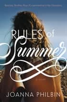 Rules of Summer ebook by Joanna Philbin