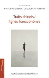Traits chinois / lignes francophones ebook by Rosalind Silvester,Guillaume Thouroude