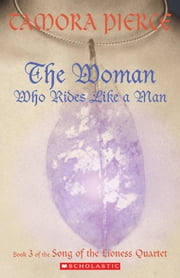 The Woman Who Rides Like a Man ebook by Tamora Pierce
