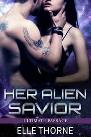 Her Alien Savior ebook by Elle Thorne