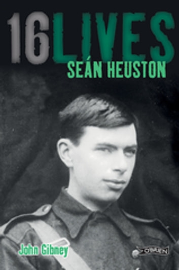 Sean Heuston - 16Lives ebook by John Gibney,Lorcan Collins (Editor)