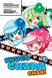Shugo Chara Chan! - Volume 2 ebook by Peach-Pit and Others