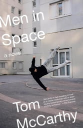 Men in Space ebook by Tom McCarthy