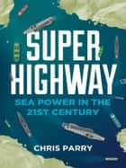Super Highway ebook by Chris Parry