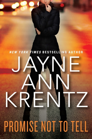 Promise Not to Tell 電子書籍 by Jayne Ann Krentz