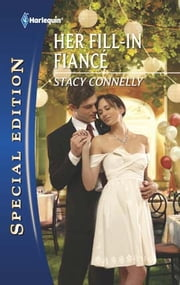 Her Fill-In Fiancé ebook by Stacy Connelly