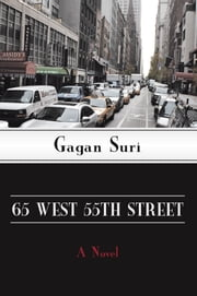 65 West 55th Street - A Novel ebook by Gagan Suri