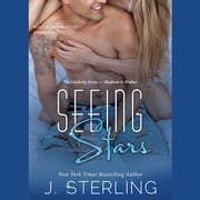 Seeing Stars audiobook by J. Sterling