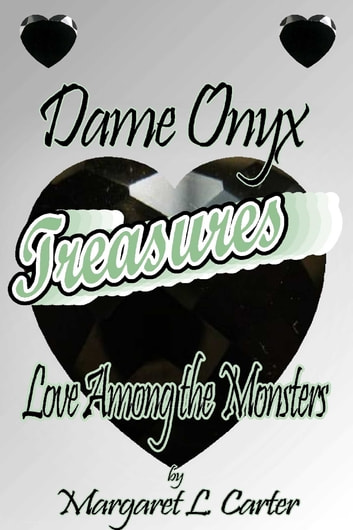 Dame Onyx Treasures ebook by Margaret L Carter