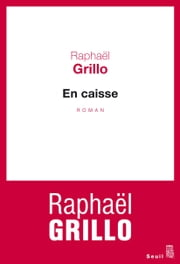 En caisse ebook by Raphaël Grillo