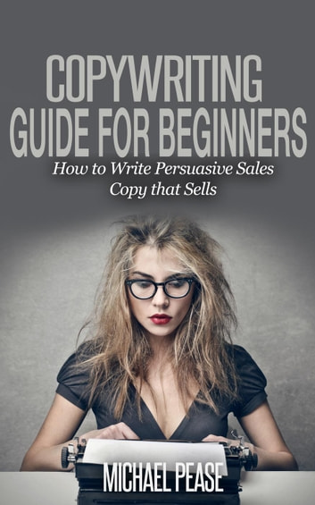 Copywriting Guide For Beginners How To Write Persuasive Sales Copy