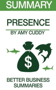 Presence Summary ebook by Better Business Summaries