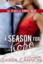 A Season For Hope ebook by Sarra Cannon