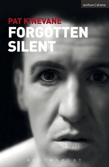 Silent and Forgotten ebook by Pat Kinevane