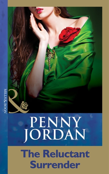 The Reluctant Surrender (Mills & Boon Modern) ebook by Penny Jordan