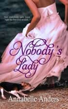 Nobody's Lady ebook by