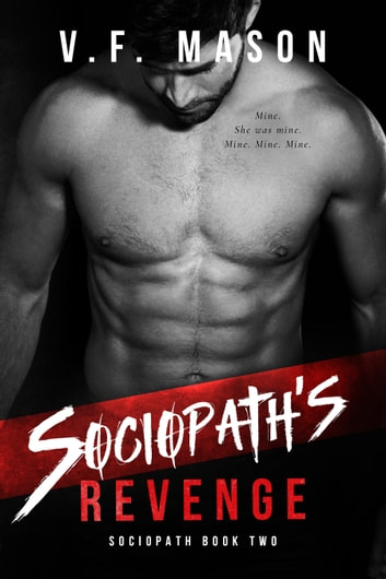 Sociopath's Revenge ebook by V.F. Mason