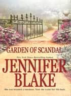Garden Of Scandal (Mills & Boon M&B) ebook by Jennifer Blake