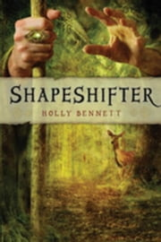 Shapeshifter ebook by Bennett, Holly
