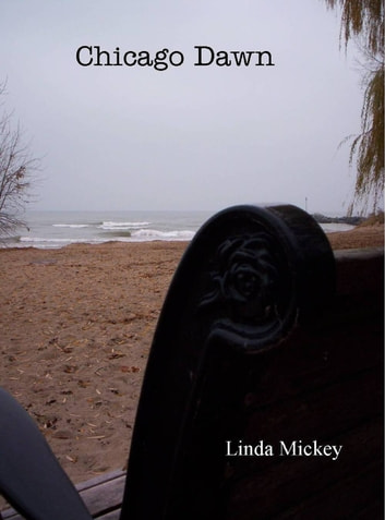 Chicago Dawn ebook by Linda Mickey