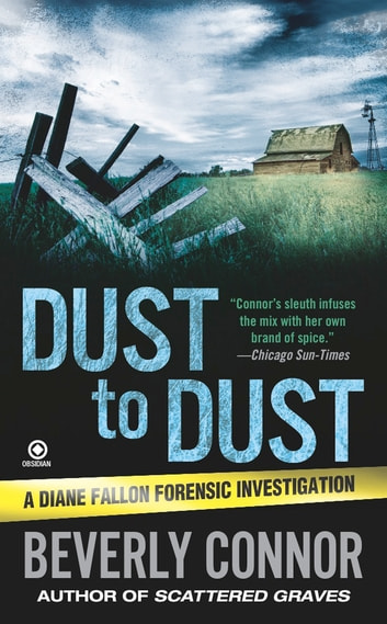 Dust to Dust - A Diane Fallon Forensic Investigation ebook by Beverly Connor