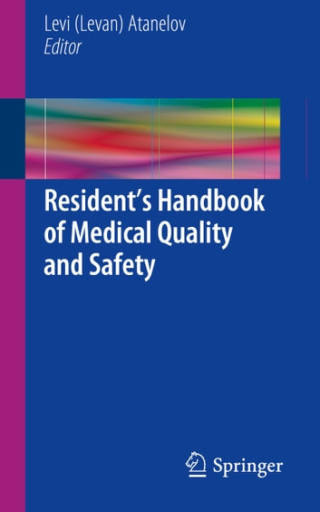 Resident's Handbook of Medical Quality and Safety ebook by