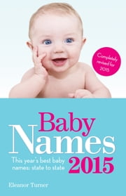 Baby Names 2015 ebook by Eleanor Turner