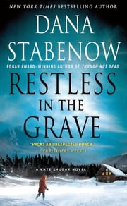 Restless in the Grave - A Kate Shugak Novel ebook by Dana Stabenow