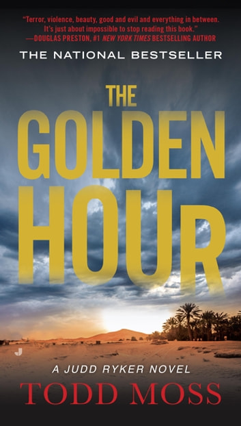 The Golden Hour ebook by Todd Moss