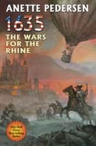 1635: The Wars for the Rhine ebook by