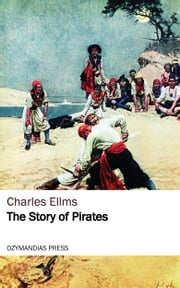 The Story of Pirates ebook by Kobo.Web.Store.Products.Fields.ContributorFieldViewModel