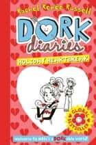 Dork Diaries: Holiday Heartbreak ebook by
