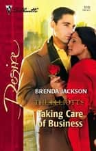 Taking Care of Business ebook by Brenda Jackson